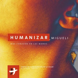 CD Migueli - Humanizar (2004).