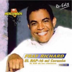 Fray Richard - Él rap-tó mi corazón
