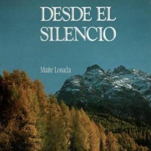 Maite Losada, Desde el Silencio