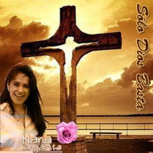 Nana Angarita Solo Dios basta