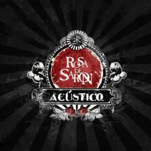 Rosa-De-Saron---Acustico