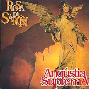 Rosa de Saron - Angustia Suprema