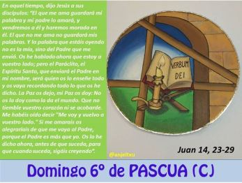 Evangelio del Sexto Domingo de Pascua