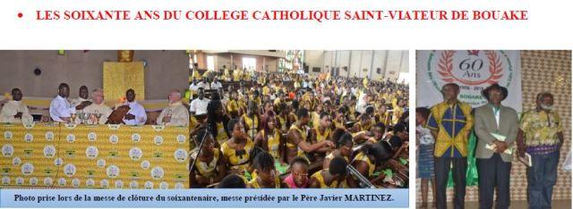 LES SOIXANTE ANS DU COLLEGE CATHOLIQUE SAINT-VIATEUR DE BOUAKE